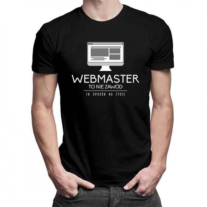 Webmaster to nie zawód, to styl życia - damska koszulka z nadrukiem
