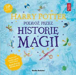 Harry Potter. Podróż przez historię magii ZAKŁADKA DO KSIĄŻEK GRATIS DO KAŻDEGO ZAMÓWIENIA
