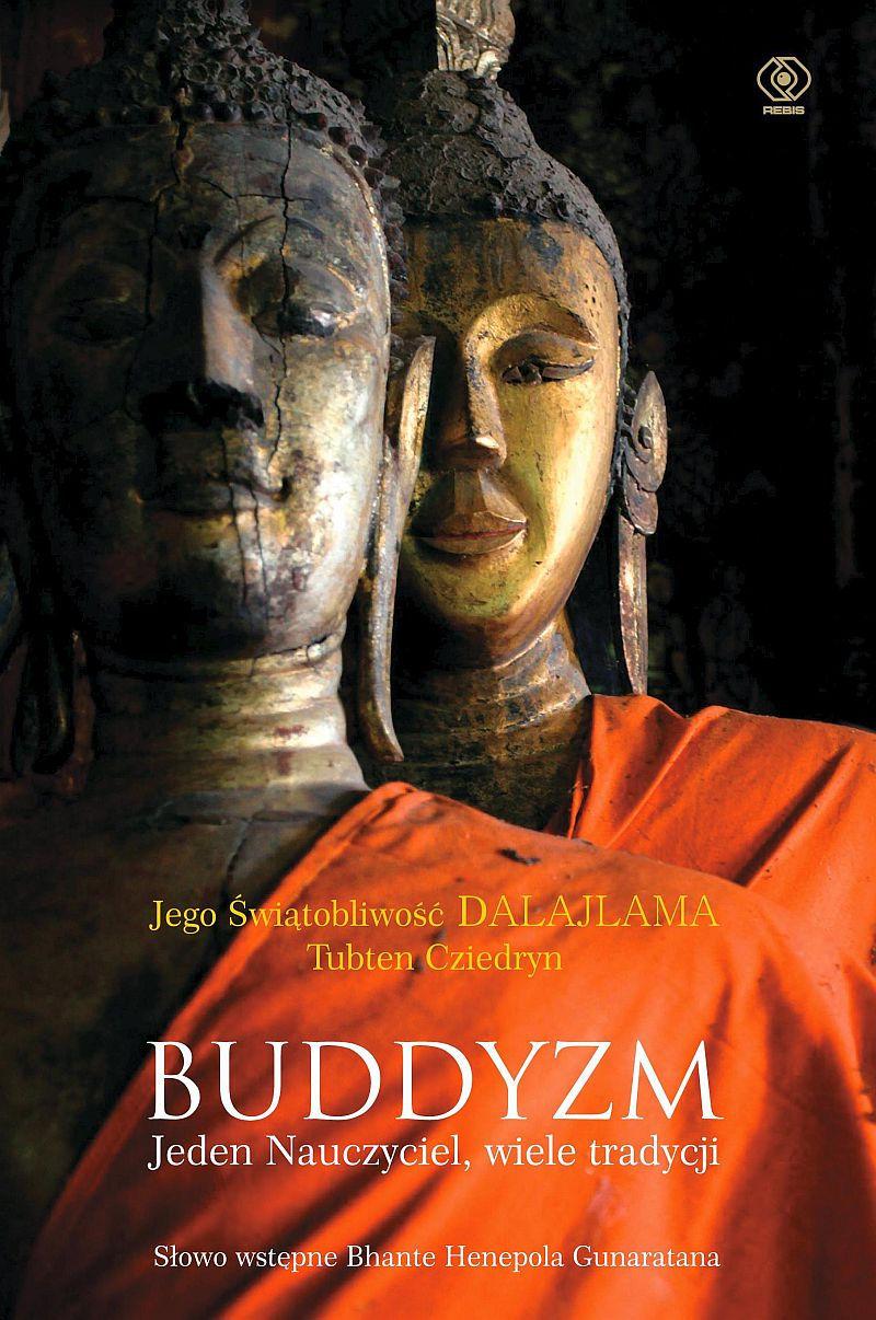 Buddyzm. Jeden nauczyciel, wiele tradycji - Jego Świątobliwość Dalajlama - ebook