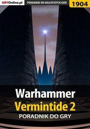 Warhammer Vermintide 2 - poradnik do gry - Ebook.