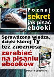 Poznaj sekret jak pisać ebooki - Ebook.