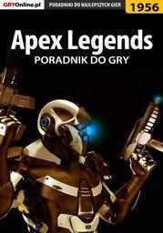Apex Legends - poradnik do gry - Ebook.
