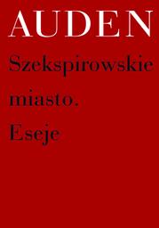 Szekspirowskie miasto. Eseje - Ebook.