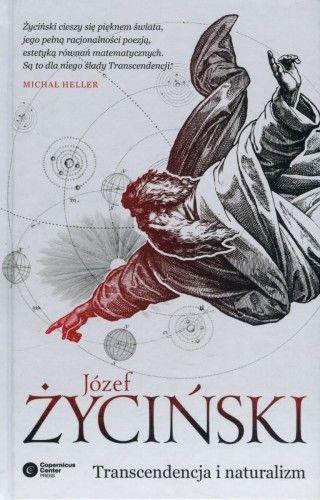 Transcendencja i naturalizm Józef Życiński