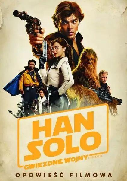 Han Solo - Gwiezdne Wojny Historie - Mur Lafferty