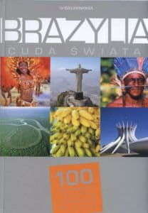 Brazylia Cuda Świata - praca zbiorowa
