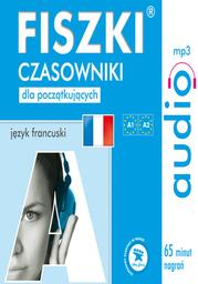 FISZKI audio - j. francuski - Czasowniki dla początkujących - Audiobook.