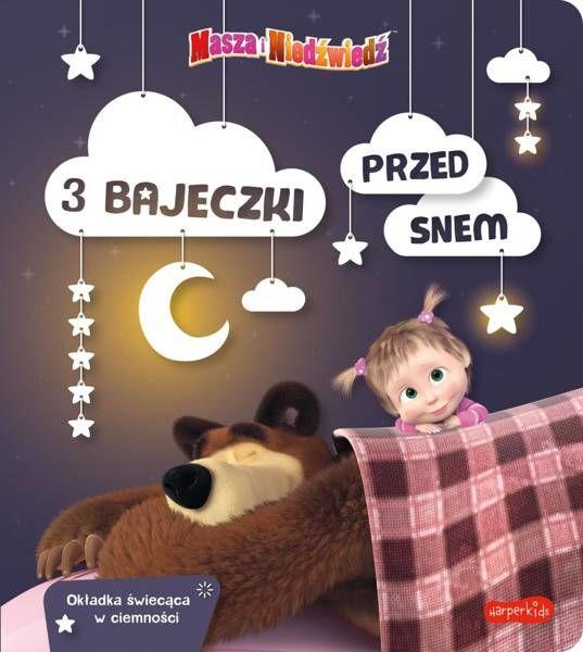 Masza i Niedźwiedź. 3 bajeczki przed snem - Opracowanie zbiorowe