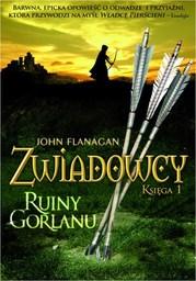 Zwiadowcy Księga 1 Ruiny Gorlanu - Ebook.
