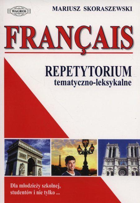Francais Repetytorium tematyczno-leksykalne