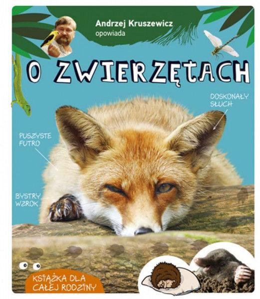 Andrzej Kruszewicz opowiada o zwierzętach wyd. 2020 ZAKŁADKA DO KSIĄŻEK GRATIS DO KAŻDEGO ZAMÓWIENIA