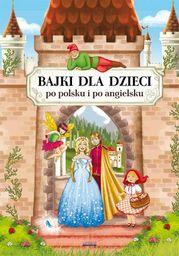 Bajki dla dzieci po polsku i po angielsku - Ebook.