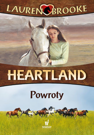 Heartland (Tom 1). Powroty - Ebook.