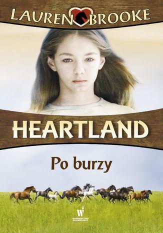 Heartland (Tom 2). Po burzy - Ebook.