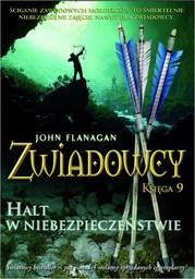 Zwiadowcy Księga 9 Halt w niebezpieczeństwie - Ebook.