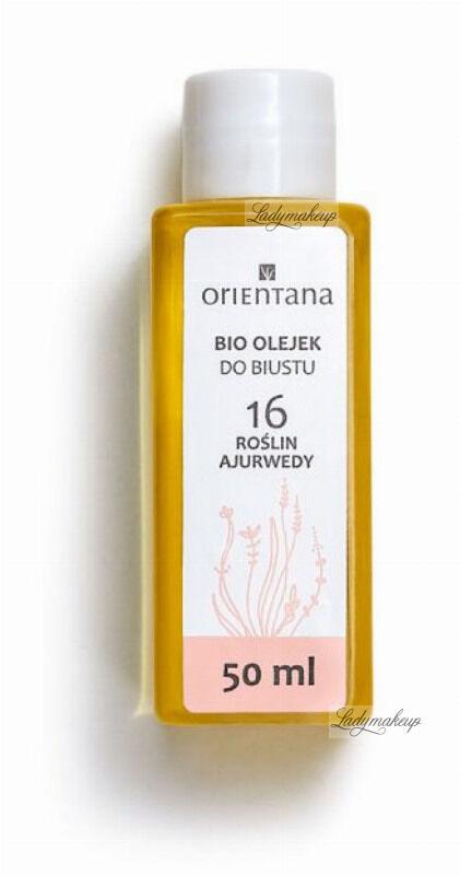 ORIENTANA - BREAST BIO OIL - Bio olejek do biustu - 16 roślin ajurwedy - 50 ml