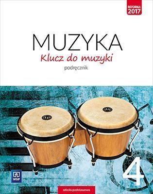 Muzyka klucz do muzyki podręcznik dla klasy 4 szkoły podstawowej 179201 858/1/2017 ZAKŁADKA DO KSIĄŻEK GRATIS DO KAŻDEGO ZAMÓWIENIA