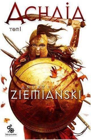 Achaja. Tom 1 - Andrzej Ziemiański