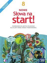 Język polski słowa na start! podręcznik dla klasy 8 szkoły podstawowej 62882 907/5/2018 ZAKŁADKA DO KSIĄŻEK GRATIS DO KAŻDEGO ZAMÓWIENIA