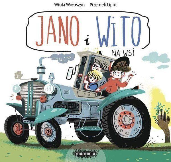 Jano i Wito. Na wsi - Wiola Wołoszyn