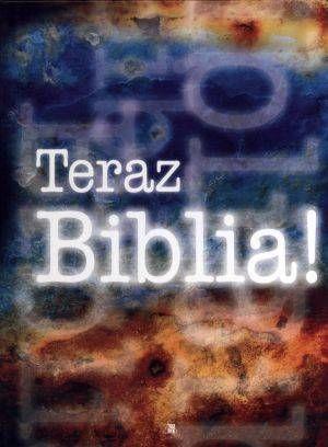 Teraz Biblia+opaska dla młodych pamiątka bierzmowania
