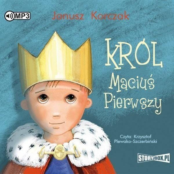 Król Maciuś Pierwszy Audiobook - Janusz Korczak