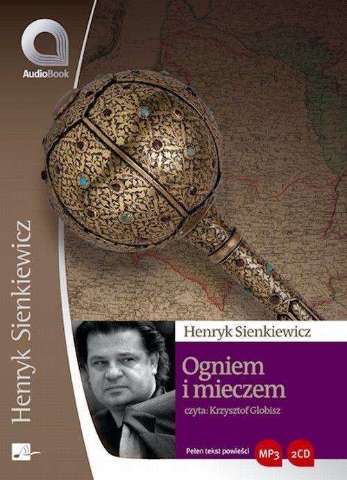 Ogniem i mieczem - Henryk Sienkiewicz - audiobook
