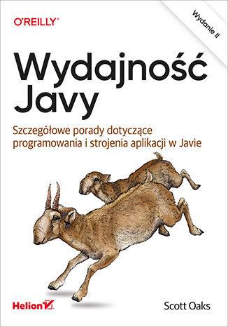 Wydajność Javy. Szczegółowe porady dotyczące programowania i strojenia aplikacji w Javie. Wydanie II - dostawa GRATIS!.