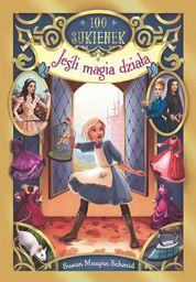 Jeśli magia działa ZAKŁADKA DO KSIĄŻEK GRATIS DO KAŻDEGO ZAMÓWIENIA