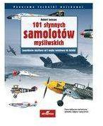 101 słynnych samolotów myśliwskich. Legendarne czołgi od I wojny światowej do dzisiaj (dodruk 2021) - Jackson Robert