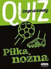 Quiz imprezowy Piłka nożna - Małgorzata Chłopaś