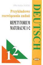 Deutsch 1 2 Przykładowe rozwiązania zadań Repetytorium maturalne Język niemiecki