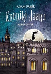 Kroniki Jaaru. Księga Luster - Ebook.