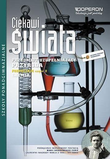Ciekawi Świata Przedmiot Uzupełniający Przyroda LO podręcznik cz. 2 chemia wyd. 2013 - Agata Sawicka