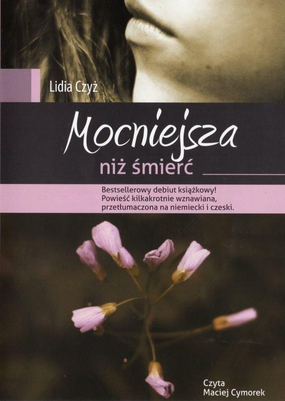 Mocniejsza niż śmierć - Lidia Czyż - audiobook CD/MP3