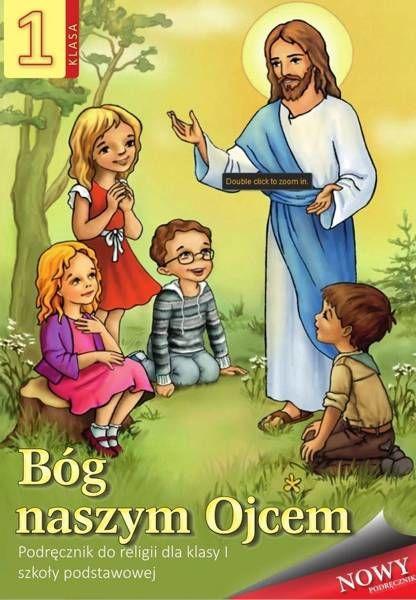 Religia. Szkoła podstawowa klasa 1. Bóg naszym Ojcem. Podręcznik. AVE - praca zbiorowa