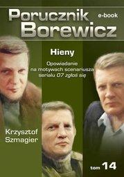 Porucznik Borewicz. Hieny. TOM 14 - Ebook.