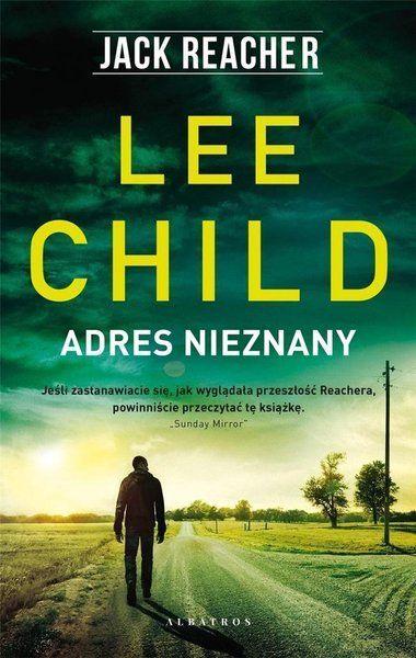 Jack Reacher: Adres nieznany - Lee Child