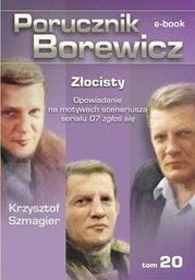 Porucznik Borewicz. Złocisty. TOM 20 - Ebook.