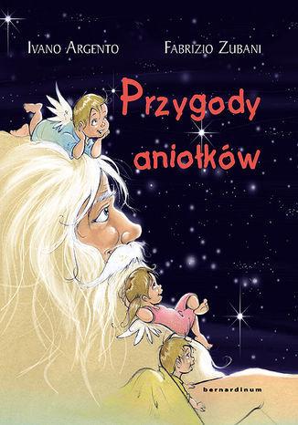 Przygody aniołków - Ebook.