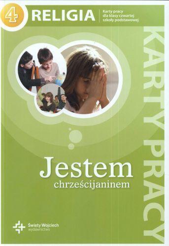 Religia, klasa 4, Jestem chrześcijaninem, karta pracy, Wydawnictwo św. Wojciecha