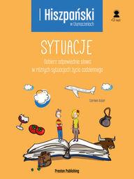 Hiszpański w tłumaczeniach. Sytuacje ZAKŁADKA DO KSIĄŻEK GRATIS DO KAŻDEGO ZAMÓWIENIA