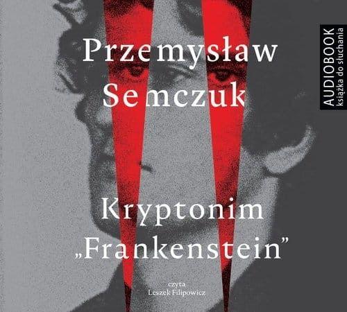 Kryptonim Frankenstein Przemysław Semczuk Audiobook mp3 CD