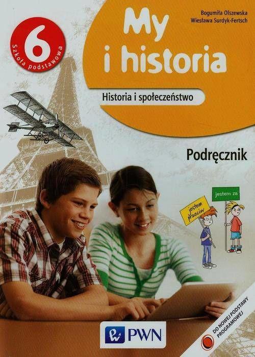 My i historia klasa 6 Podręcznik Szkoła podstawowa