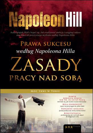 Prawa sukcesu według Napoleona Hilla. Zasady pracy nad sobą - Ebook.