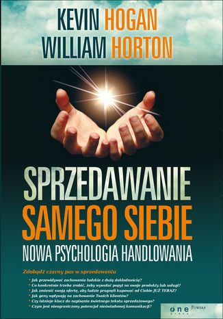 Sprzedawanie samego siebie. Nowa psychologia handlowania - Ebook.