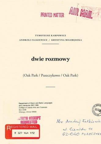 Dwie rozmowy - Tymoteusz Karpowicz, Andrzej Falkiewicz, Krystyna Miłobędzka