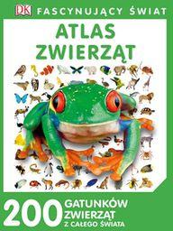 Fascynujący Świat Atlas zwierząt ZAKŁADKA DO KSIĄŻEK GRATIS DO KAŻDEGO ZAMÓWIENIA