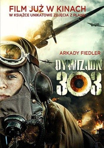 Dywizjon 303 Arkady Fiedler
