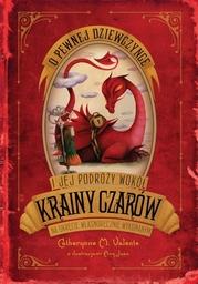 O pewnej dziewczynce i jej podróży do Krainy Czarów na okręcie własnoręcznie wykonanym - Ebook.